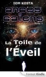 Ebook - Anges Gaïens, livre 1 : La Toile de l'Eveil