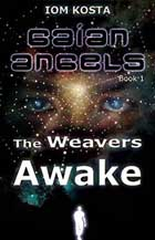 Gaian Angels - Book 1: The Weavers Awake